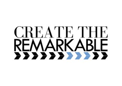 CREATE THE REMARKABLE